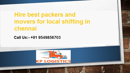 Hire best packers and movers for local shifting in chennai